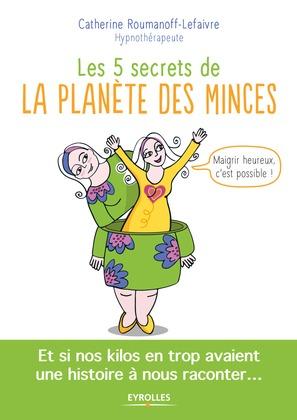 Les 5 secrets de la planète des minces