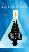 FBI Girl: How I Learned to Crack My Father's Code . . . With Love