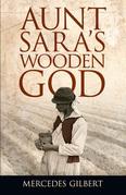 Aunt Sara's Wooden God
