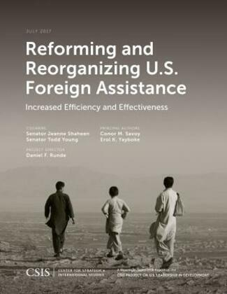 Reforming and Reorganizing U.S. Foreign Assistance