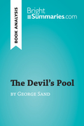 The Devil's Pool by George Sand (Book Analysis)