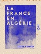 La France en Algérie