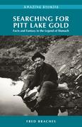 Searching for Pitt Lake Gold