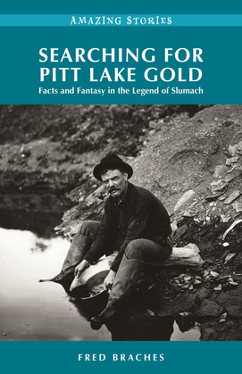 Searching for Pitt Lake Gold