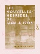 Les Nouvelles-Hébrides de 1606 à 1906