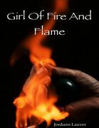 Girl of Fire and Flame