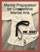 Mental Preparation for Competitive Martial Arts