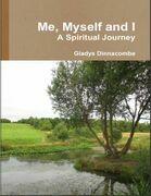 Me, Myself and I - A Spiritual Journey