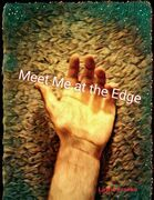 Meet Me At the Edge