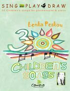 Sing  Play  Draw   30 Children's Songs for Glockenspiel and Piano