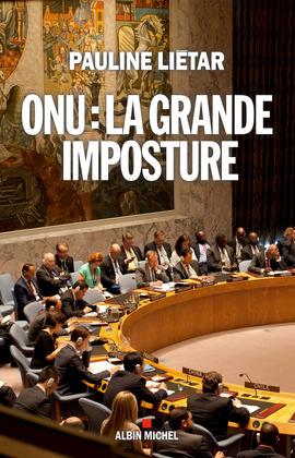 ONU : la grande imposture