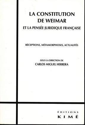 LA CONSTITUTION DE WEIMAR ET LA PENSÉE JURIDIQUE FRANÇAISE
