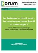 Forum HS : Les Recherches en travail social : des connaissances comme finalité ou comme moyen ?