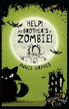 Help! My Brother's A Zombie!