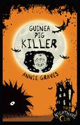 The Nightmare Club: Guinea Pig Killer