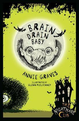 The Nightmare Club: Brain Drain Baby