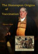 The Homespun Origins of Vaccination