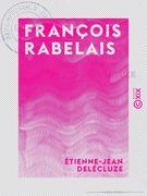 François Rabelais - 1483-1553