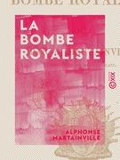 La Bombe royaliste