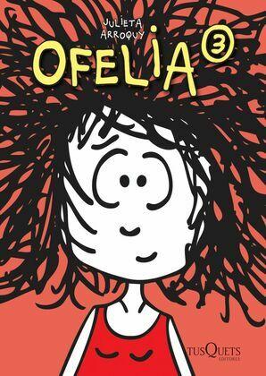 Ofelia 3