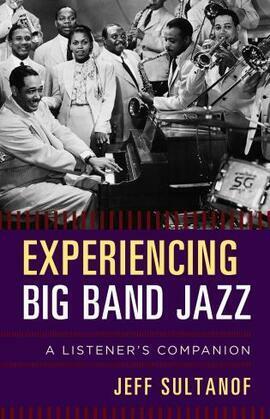 Experiencing Big Band Jazz
