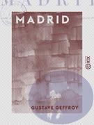Madrid - Les musées d'Europe