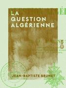 La Question Algérienne