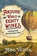 Around the World in Eighty Wines