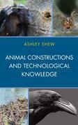 Animal Constructions and Technological Knowledge