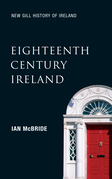Eighteenth-Century Ireland (New Gill History of Ireland 4)