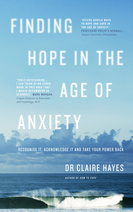 Finding Hope in the Age of Anxiety
