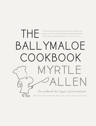 The Ballymaloe Cookbook, revised and updated 50-year anniversary edition