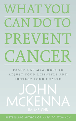 What You Can Do to Prevent Cancer