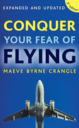 Conquer Your Fear of Flying