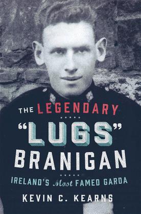 The Legendary 'Lugs Branigan' – Ireland's Most Famed Garda