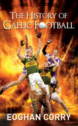 The History of Gaelic Football