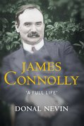 James Connolly, A Full Life