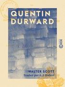 Quentin Durward - Adaptation et réduction à l'usage de la jeunesse