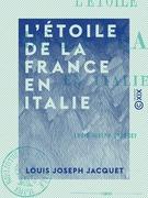 L'Étoile de la France en Italie