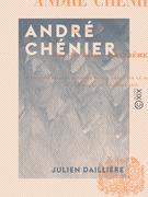 André Chénier - Drame en trois actes et en vers