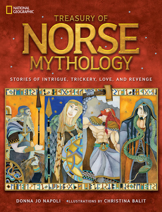 Treasury of Norse Mythology: Stories of Intrigue, Trickery, Love, and Revenge (Stories & Poems)