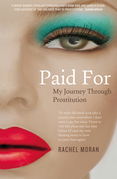 Paid For – My Journey through Prostitution