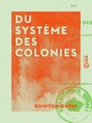 Du système des colonies