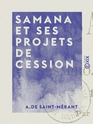 Samana et ses projets de cession - 1844-1891