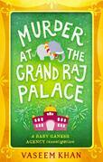 Murder at the Grand Raj Palace