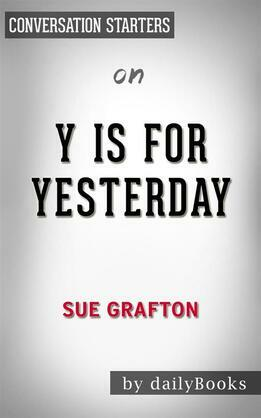 Y is for Yesterday: by Sue Grafton | Conversation Starters