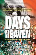 Days of Heaven: Italia '90 and the Charlton Years