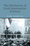 The Evolution of Irish Nationalist Politics