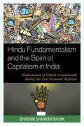 Hindu Fundamentalism and the Spirit of Capitalism in India