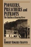 Pioneers, Patriots and Preachers.
